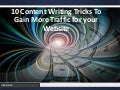 10 content writing tricks to gain more traffic for your website