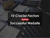 10 Crucial Factors to Make a Successful Website
