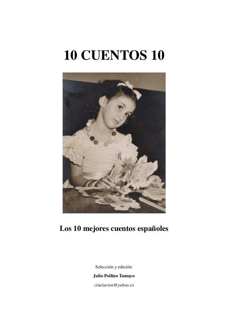 Cuentosantología10 Mejores Mejores Españoles Cuentosantología10 10 Cuentosantología10 Mejores Cuentosantología10 Españoles 10 Españoles 10 10 Mejores 9HED2WI