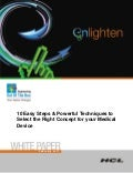 HCLT Whitepaper: 10 Easy Steps Powerful Techniques to Select the Right Concept  for your Medical Device