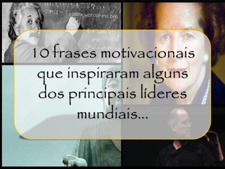 10 Frases Motivacionais Que Inspiraram Alguns Dos Principais