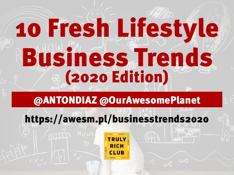 2020 Lifestyle Trends.10 Fresh Lifestyle Business Trends Philippines 2020