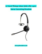 10 good things about jabra biz 2400  noise canceling headset