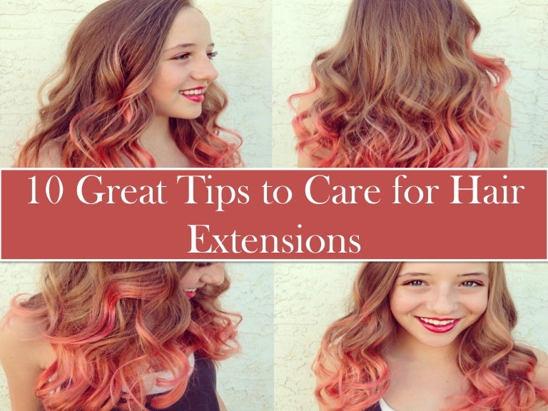 10 Great Tips To Care For Hair Extensions