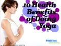 10 Health Benefits of Doing Yoga