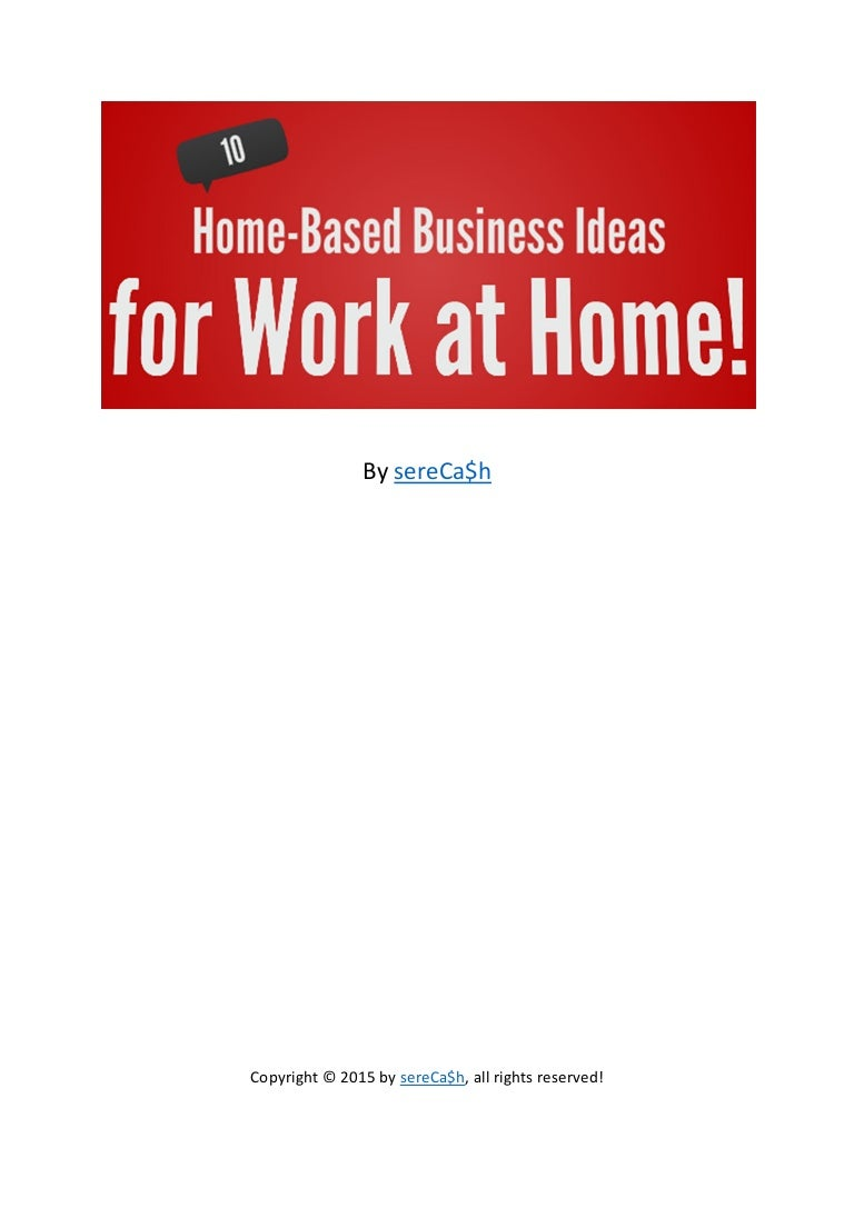 10 Home-Based Business Ideas for Work at Home Moms!