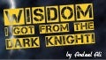 10 lessons I learned from The Dark Knight