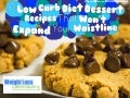 10 Low Carb Diet Dessert Recipes That Won't Expand Your Waistline