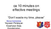 ca 10 minutes on effective meetings