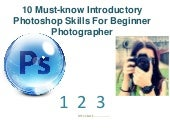 10 must know introductory photoshop skills for beginner photographer