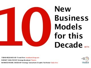 10 New Business Models for this Decade