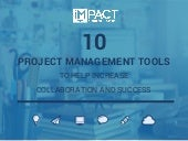 10 Project Management Tools to Increase Your Collaboration And Success