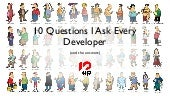 10 questions for every developer