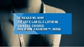 10 Reasons Why Private Label Clothing Owners Choose Billoomi Fashion, India
