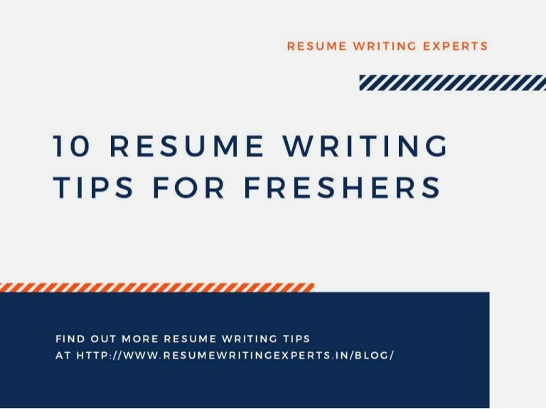 resume writing tips for freshers Resume writing tips the page has been updated & the resume format is recommended for freshers of all batch including 2018 if you still want to download more sample resume formats for free.