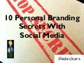 10 Social Media Secrets to Building Your Brand — SMC Evansville