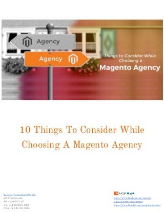 10 things to consider while choosing a magento agency