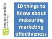 10 things to know about measuring marketing effectiveness