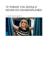 10 things you should never do on aeroplanes