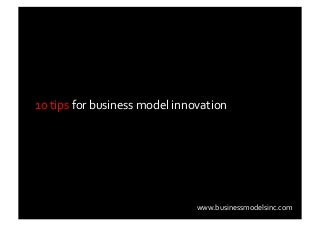 10 Tips 4 Business Model Innovation