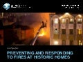 10 Tips for Preventing and Responding to Fire at a Historic Home