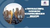 5 tips for successful outsourcing accounting services in Singapore