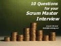 10 Questions For Your Scrum Master Interview