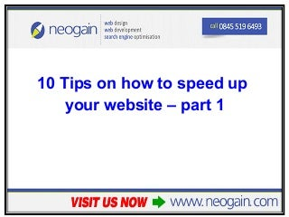 10 Tips on how to speed up your website - part 1