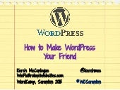 10 Tips to Make WordPress Your Friend