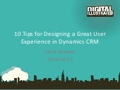 10 Tips for Designing a Great User Experience in Microsoft Dynamics CRM