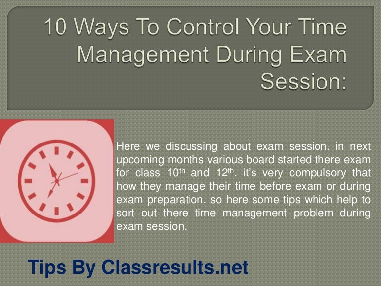 10 Ways To Control Your Time Management During Exam Session