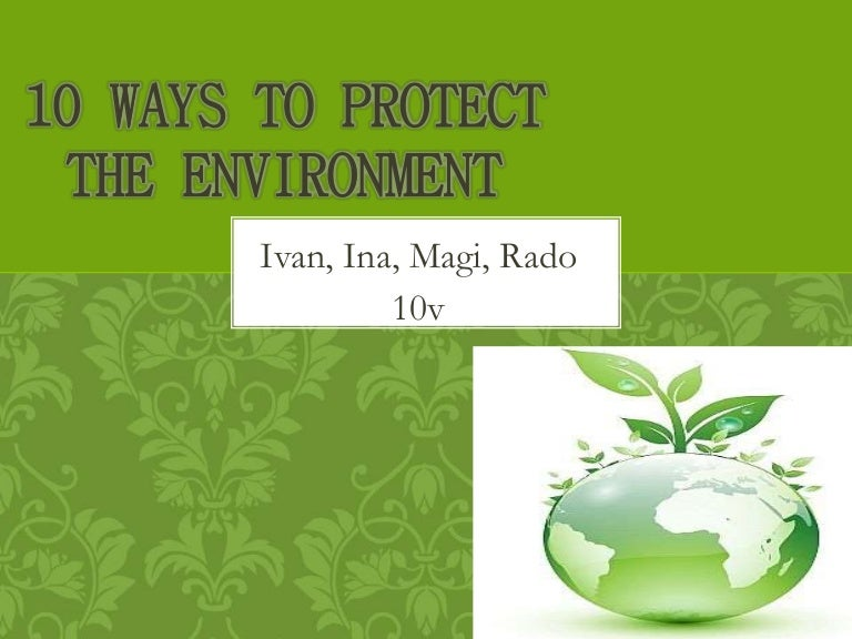 The Basic Principles of Economics Applied with Great Benefits of the Environment