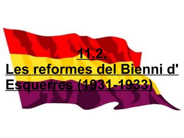 11 2  Les Reformes Del Bienni D Esquerres (1931 1933)