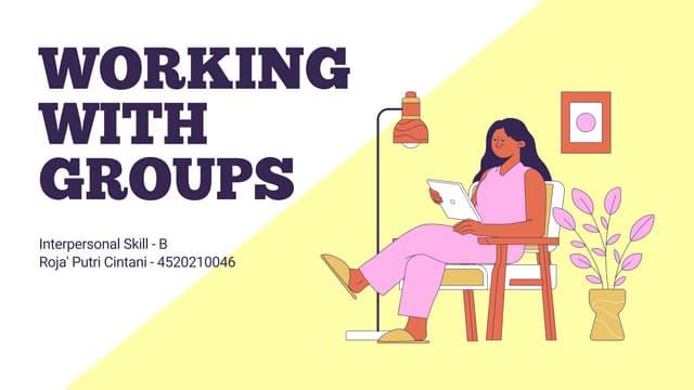 Working With Groups - Roja' Putri Cintani - 4520210046