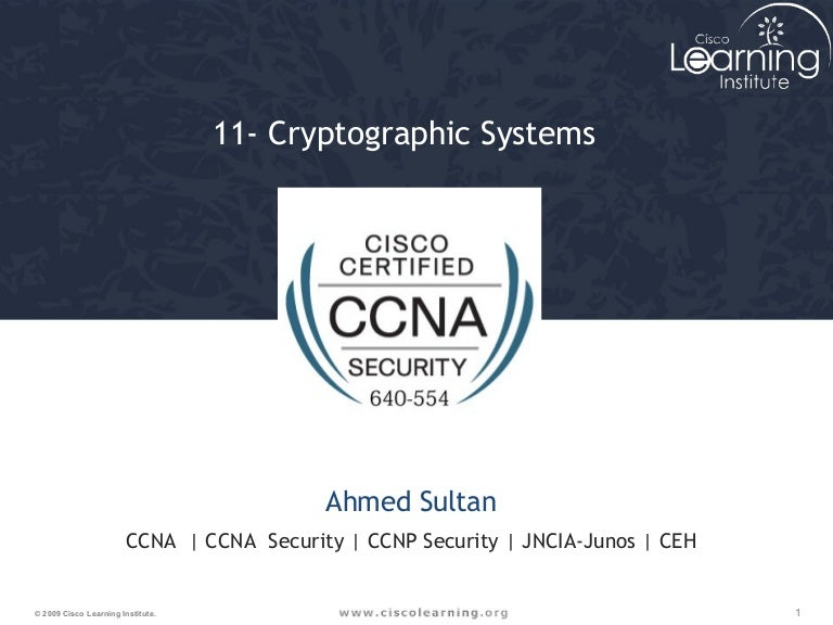 CCNA Security 012- cryptographic systems