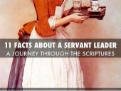 11 Facts About Servant Leaders