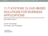 Cloud Computing Principles and Paradigms: 11 t-systems cloud-based solutions for business applications - copy
