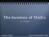 The Business of Media - Larry Digman