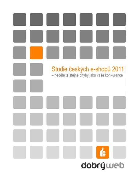 Studie českých e-shopů 2011
