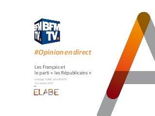 les français et les républicains / Sondage ELABE pour BFMTV