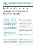 The Rising Gap between Primary and Secondary Mortgage Rates