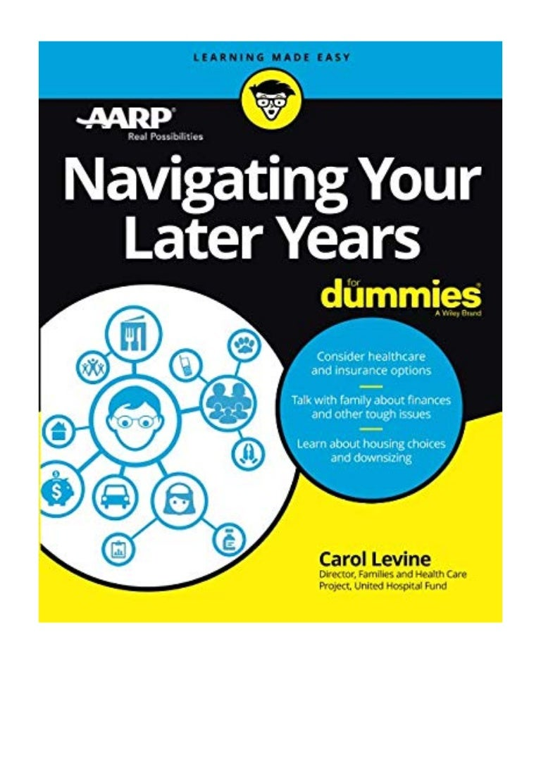 Navigating Your Later Years For Dummies Pdf Carol Levine