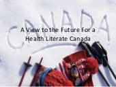 A Vision for a Health Literate Canada