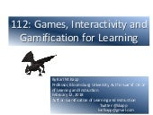 Games, Interactivity and Gamification for Learning