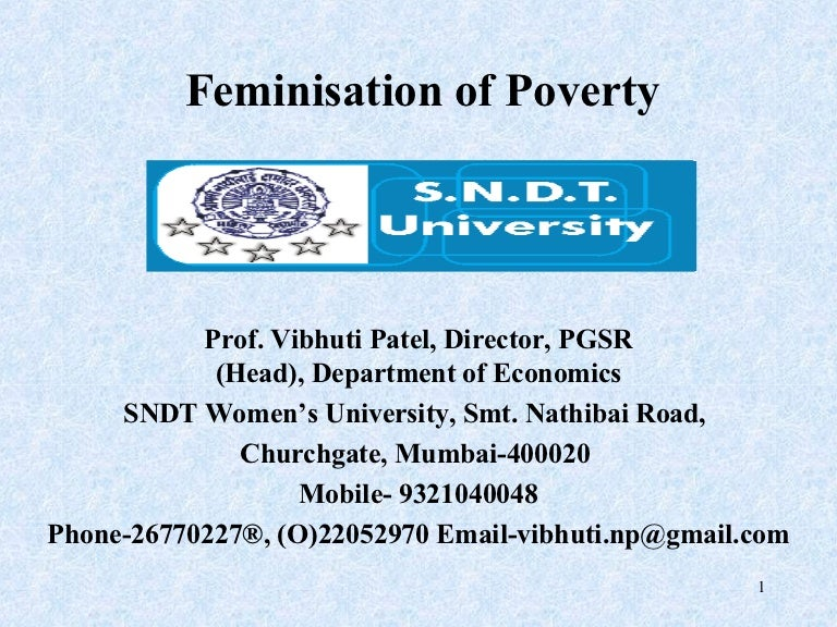 the origins of the feminization of poverty World poverty is an increasingly important issue getting the attention of individuals and organizations globally none of these factors predict poverty as consistently as gender the overwhelming impact of poverty on the world's female population is generally referred to as the feminization of poverty.