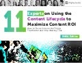 11 Experts on Using the Content Lifecycle to Maximize Content ROI