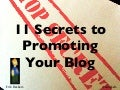 11 Secrets of Blog Promotion - Internet Marketing Club