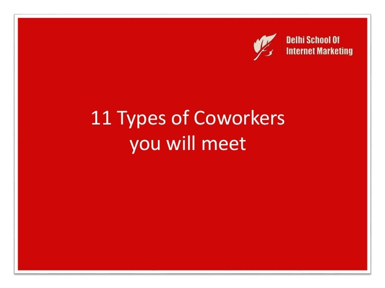 11 types of coworkers