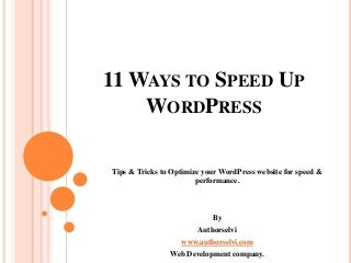 11 ways to optimize and speed up your WordPress Website