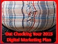 Gut Checking Your 2015 Integrated Digital Marketing Plan